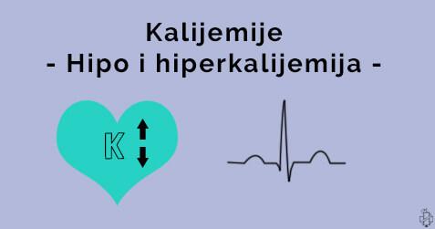 hiperkalijemija, hipokalijemija, elektroliti